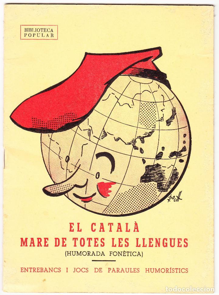 EL CATALA MARE DE TOTES LES LLENGUES - 1979 - HUMORADA FONETICA (Libros de Segunda Mano - Ciencias, Manuales y Oficios - Otros)