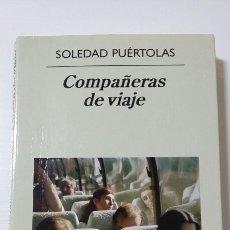 Libros de segunda mano: COMPAÑERAS DE VIAJE. SOLEDAD PUÉRTOLAS. 2010.. Lote 127527242