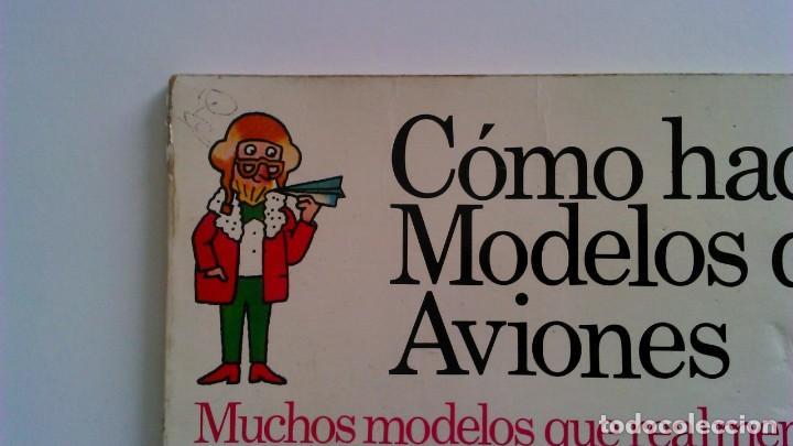 Libros de segunda mano: Cómo hacer modelos de aviones - 2 ejemplares - Fotos adicionales - Foto 10 - 127562619
