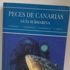 Libros de segunda mano: PECES DE CANARIAS - GUÍA SUBMARINA - PRIMERA EDICIÓN - VARIOS AUTORES - EDITA LEMUS - BUCEO. Lote 127638591