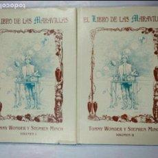 Libros de segunda mano: EL LIBRO DE LAS MARAVILLAS. TOMMY WONDER, STEPHEN MINCH. VOLUMEN 1 Y 2. DOS TOMOS. TDK224. Lote 145710864
