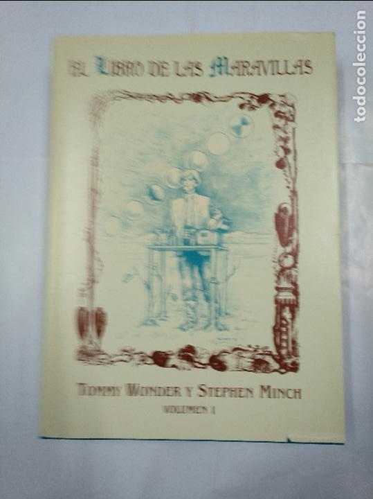 Libros de segunda mano: EL LIBRO DE LAS MARAVILLAS. TOMMY WONDER, STEPHEN MINCH. VOLUMEN 1 Y 2. DOS TOMOS. TDK224 - Foto 4 - 145710864
