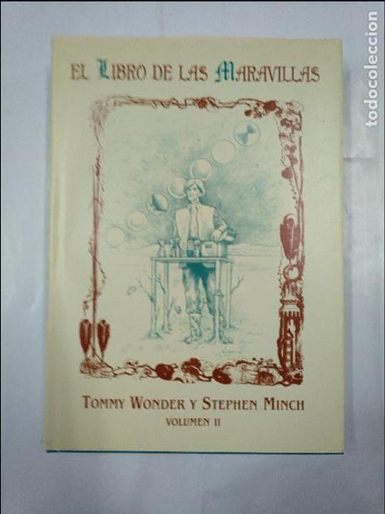 Libros de segunda mano: EL LIBRO DE LAS MARAVILLAS. TOMMY WONDER, STEPHEN MINCH. VOLUMEN 1 Y 2. DOS TOMOS. TDK224 - Foto 7 - 145710864