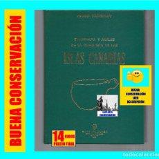 Libros de segunda mano: ETNOGRAFÍA Y ANALES DE LA CONQUISTA DE LAS ISLAS CANARIAS - SABINO BERTHELOT - GOYA EDICIONES 1978. Lote 127685227