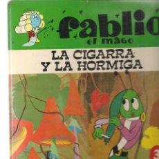 Libros de segunda mano: FABLIO, EL MAGO. LA CIGARRA Y LA HORMIGA. EDICIONES RECREATIVAS 1970. (ST/B105). Lote 127840175
