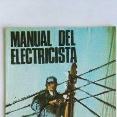 Libros de segunda mano: MANUAL DEL ELECTRICISTA SANTILLANA AÑOS 70. Lote 127840403