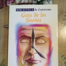 Libros de segunda mano: GUÍA DE LOS SUEÑOS - BIBLIOTECA DE ESOTERISMO - SERVILIBRO. Lote 127856835
