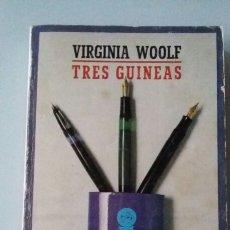 Libros de segunda mano: TRES GUINEAS. VIRGINIA WOOLF. 1980. Lote 127863735