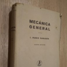 Libros de segunda mano: MECÁNICA GENERALI. RUBIO SANJUAN. EDITORIAL LABOR S.A. 1962. Lote 127890419