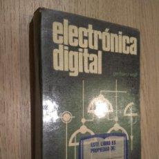 Libros de segunda mano: ELECTRONICA DIGITAL. GERHARD WOLF. 1974. Lote 127891071