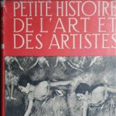 Libros de segunda mano: PETITE HISTOIRE DE L'ART ET DES ARTISTES : LA DANCE ET LES DANSEURS / PIERRE TUGAL. PARIS : FERNAND . Lote 127909103