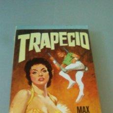 Libros de segunda mano: TRAPECIO.- MAX CATTO. Lote 127931447