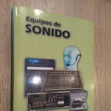 Libros de segunda mano: EQUIPOS DE SONIDO. JOSE CARLOS GINES. Lote 127937583