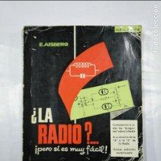 Libros de segunda mano - ¿LA RADIO? ¡PERO SI ES MUY FÁCIL! - E. AISBERG. EDICIONES TECNICAS MARCOMBO. TDK348 - 127947879