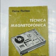 Libros de segunda mano: TÉCNICA MAGNETOFÓNICA. RICHTER, HEINZ. TDK348. Lote 127948071