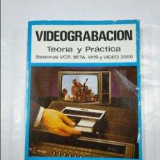 Libros de segunda mano: VIDEOGRABACION. - TEORÍA Y PRÁCTICA. - TOMÁS PERALES BENITO. EDICIONES PARANINFO. TDK348. Lote 127948363