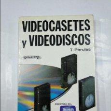 Libros de segunda mano: VIDEOCASETES Y VIDEODISCOS. - TOMAS PERALES BENITO. EDICIONES PARANINFO. TDK348. Lote 127948503