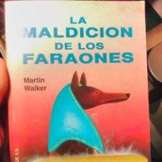 Libros de segunda mano: LA MALDICIÓN DE LOS FARAONES MARTÍN WALKER COMUNICACIÓN S A ALCANÁ. Lote 127971266