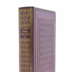 Libros de segunda mano: OBRAS COMPLETAS, V - BAROJA, PÍO - BIBLIOTECA NUEVA (1948). Lote 127982428