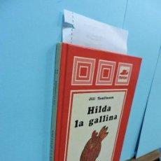 Libros de segunda mano: HILDA LA GALLINA. TOMLINSON, JILL. COL. LAS CAMPANAS. ED. MIÑÓN. VALENCIA 1982 . Lote 127991783