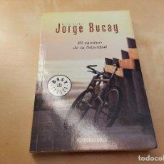 Libros de segunda mano: EL CAMINO DE LA FELICIDAD. JORGE BUCAY. . Lote 128019579