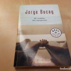 Libros de segunda mano: EL CAMINO DEL ENCUENTRO. JORGE BUCAY.. Lote 128019955