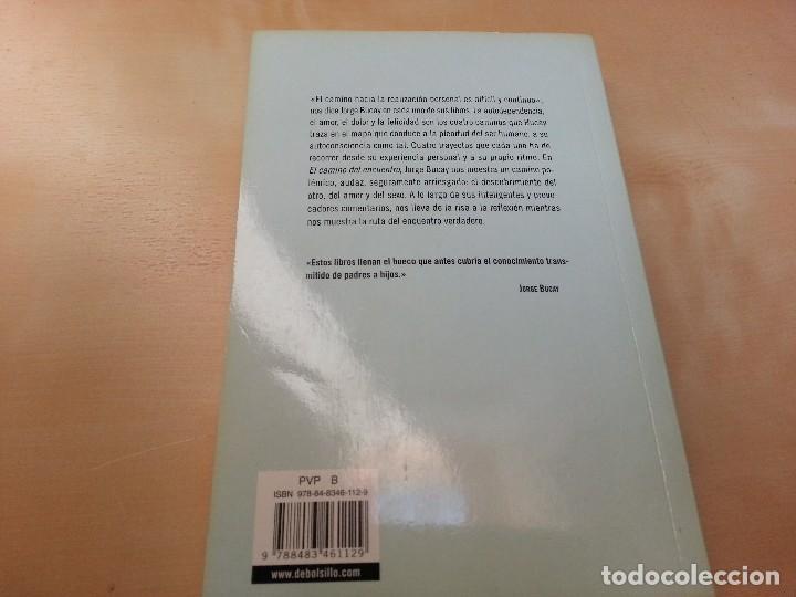 Libros de segunda mano: EL CAMINO DEL ENCUENTRO. JORGE BUCAY. - Foto 2 - 128019955