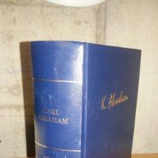 Libros de segunda mano: KARL ABRAHAM. OBRAS ESCOGIDAS. RBA. Lote 128094159