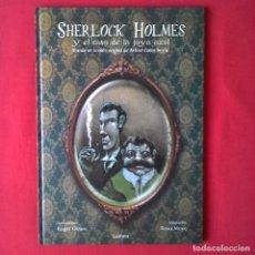 Libros de segunda mano: SHERLOCK HOLMES Y EL CASO DE LA JOYA AZUL. ARTHUR CONAN DOYLE. DIBUJOS ROGER OLMOS. LUMEN 2008 1º ED. Lote 128097451