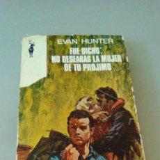 Libros de segunda mano: FUE DICHO: NO DESEARAS LA MUJER DE TU PROJIMO. Lote 128099375