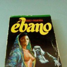 Libros de segunda mano: EBANO.- A. VAZQUEZ - FIGUEROA. Lote 128100183