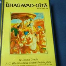 Libros de segunda mano: EL BHAGAVAD ~ G?T? TAL COMO ES .SU DIVINA GRACIA A.C. BHAKTIVEDANTA SWAMI P RABHUP?DA. Lote 128111107