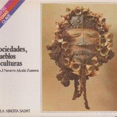 Libros de segunda mano: SOCIEDADES, PUEBLOS Y CULTURAS. PIO J. NAVARRO ALCALÁ - ZAMORA. Lote 128112899