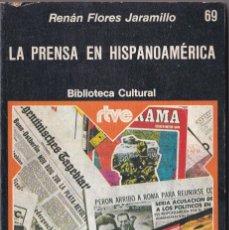 Libros de segunda mano: LA PRENSA EN HISPANOAMERICA. BIBLIOTECA CULTURAL RTVE. EDITORIAL MAGISTERIO ESPAÑOL. Lote 128114915