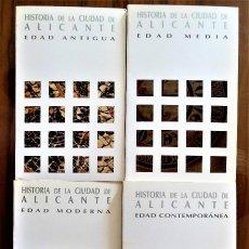 Libros de segunda mano: VVAA: HISTORIA DE LA CIUDAD DE ALICANTE. 1990, 4 VOLS. CON MÁS DE 1.600 PÁGS. EN TOTAL.. Lote 128120031