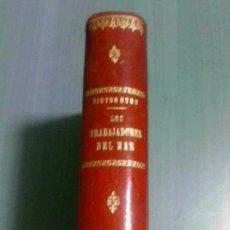 Libros de segunda mano: LOS TRABAJADORES DEL MAR. VICTOR HUGO 1866. Lote 128213139