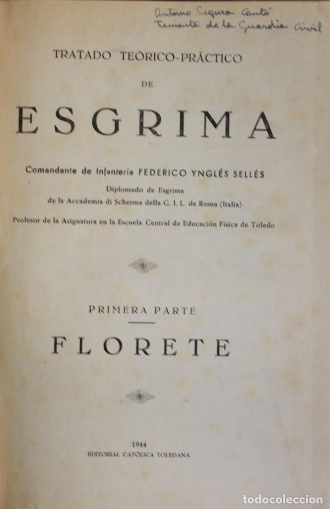 Libros de segunda mano: TRATADO TEÓRICO-PRÁCTICO DE ESGRIMA. - YNGLÉS SELLES, Federico. - Foto 2 - 123261638
