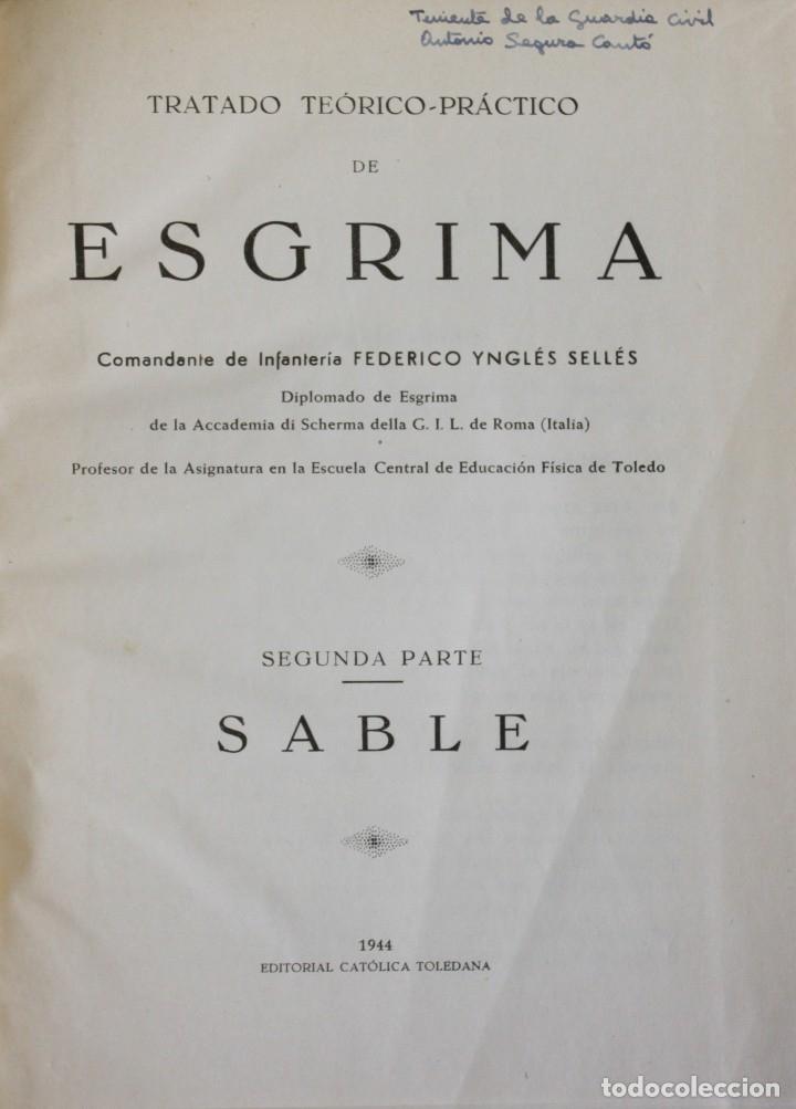 Libros de segunda mano: TRATADO TEÓRICO-PRÁCTICO DE ESGRIMA. - YNGLÉS SELLES, Federico. - Foto 3 - 123261638