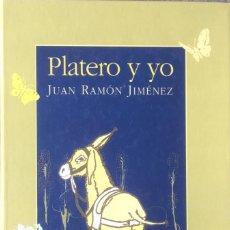 Libros de segunda mano: PLATERO Y YO. JUAN RAMÓN JIMÉNEZ. EDICIÓN ILUSTRADA.. Lote 128257715