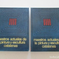 Libros de segunda mano: MAESTROS ACTUALES DE LA PINTURA Y ESCULTURA CATALANAS. DOS TOMOS. RMT87082. Lote 128307639
