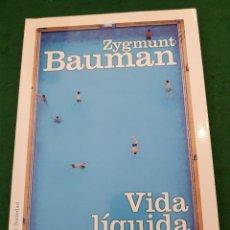 Libros de segunda mano: VIDA LÍQUIDA - ZYGMUNT BAUMAN. Lote 128328483