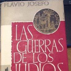 Libros de segunda mano: LA GUERRA DE LOS JUDÍOS. Lote 128329331
