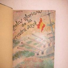Libros de segunda mano: ESTELAS GLORIOSAS DE LA ESCUADRA AZUL. - SOLA, VÍCTOR Mª DE, Y MARTEL, CARLOS. 1937.. Lote 123249203