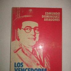 Libros de segunda mano: LOS VENCEDORES DE NEGRIN. - DOMÍNGUEZ ARAGONÉS, EDMUNDO. 1976.. Lote 123182456