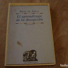 Libros de segunda mano: EL APRENDIZAJE DE LA DECEPCIÓN. FÉLIX DE AZÚA. ED. PAMIELA 1989. Lote 128413003