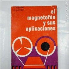 Libros de segunda mano: EL MAGNETOFÓN Y SUS APLICACIONES. - R. DESCHEPPER / CH. DARTEVELLE. MARCOMBO EDICIONES. TDK348. Lote 128413291