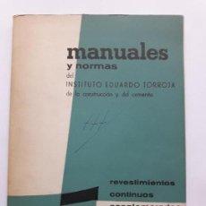 Libros de segunda mano: MANUALES Y NORMAS DEL INSTITUTO EDUARDO TORROJA , CONSTRUCCION Y CEMENTO. Lote 128494207