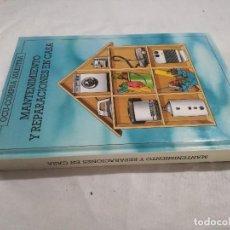 Libros de segunda mano: MANTENIMIENTO Y REPARACIONES EN CASA- ISBN 84-86939-03-8 . Lote 128495639