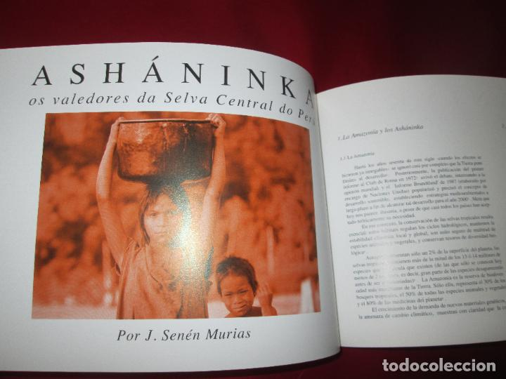 Libros de segunda mano: LIBRO-TERRITORIO ASHANINKA-XOSÉ ABAD,FERNANDO S. CABEZA,SENÉN MURIAS-1999-VER FOTOS - Foto 4 - 128587131