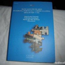 Libros de segunda mano: MANUALES ESCOLARES EN ESPAÑA PORTUGAL Y AMERICA LATINA(SIGLOS XIX Y XX)EDICIONES UNED 2005.-1ª EDICI. Lote 128591583